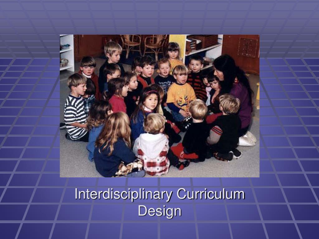 Interdisciplinary Curriculum Design