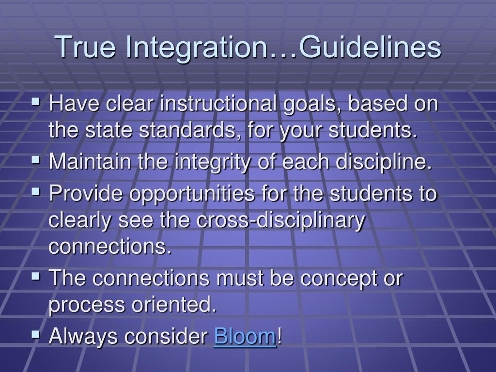 True Integration…Guidelines