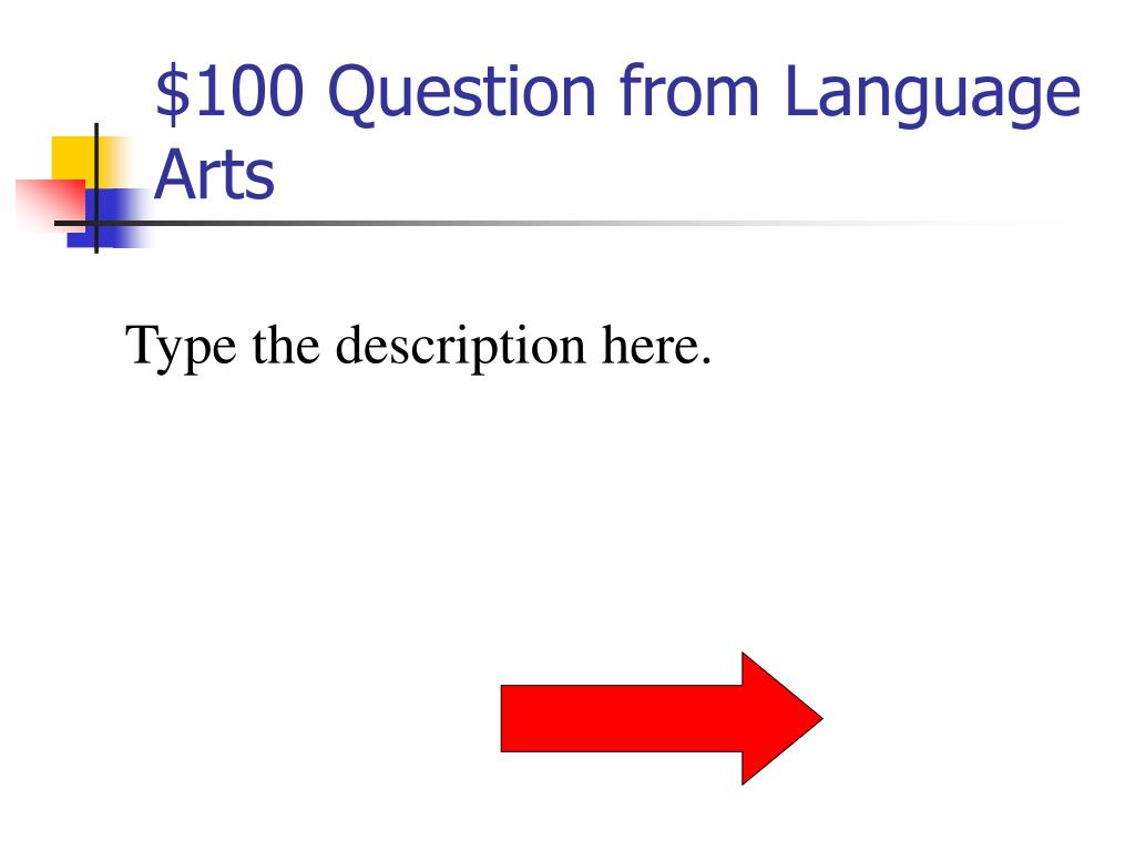$100 Question from Language Arts