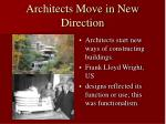 architects move in new direction