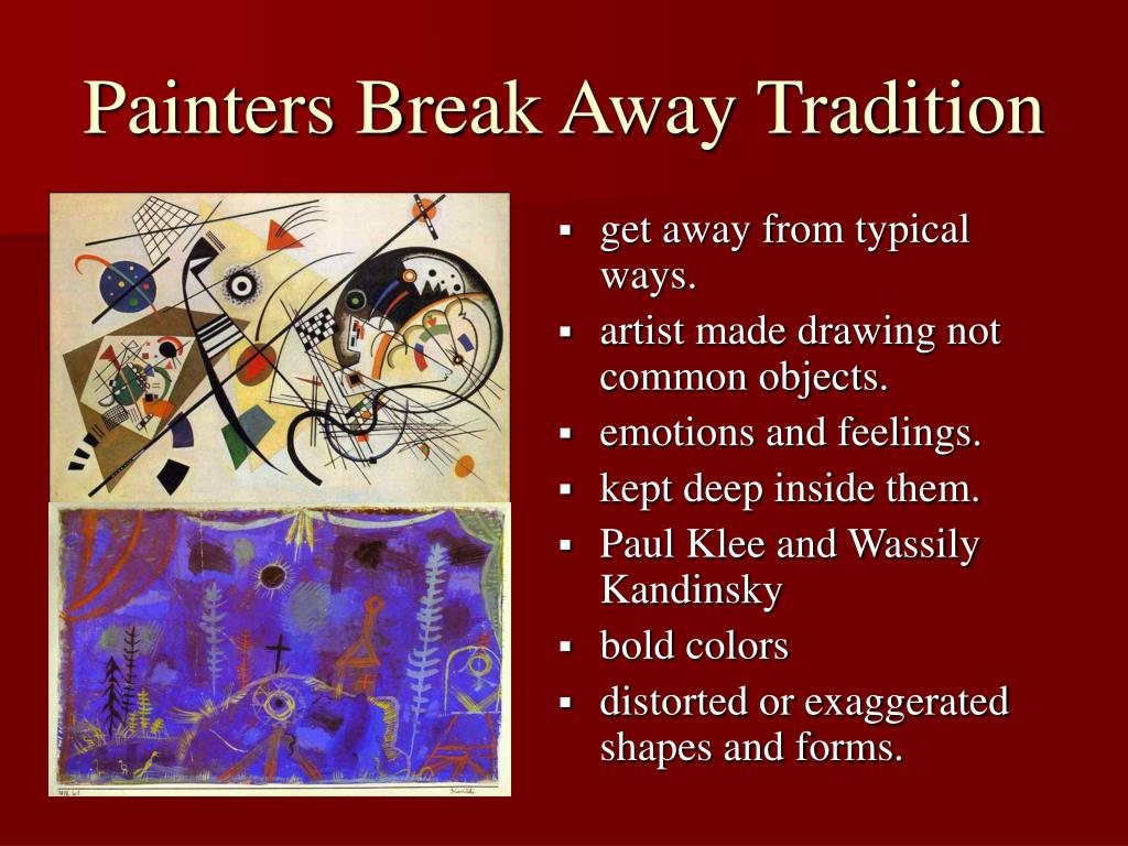 Painters Break Away Tradition