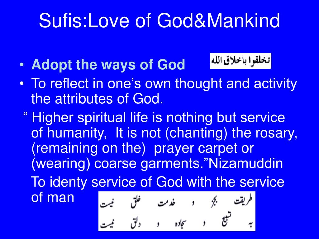 Sufis:Love of God&Mankind