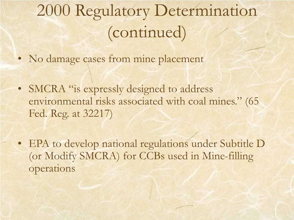 2000 Regulatory Determination (continued)
