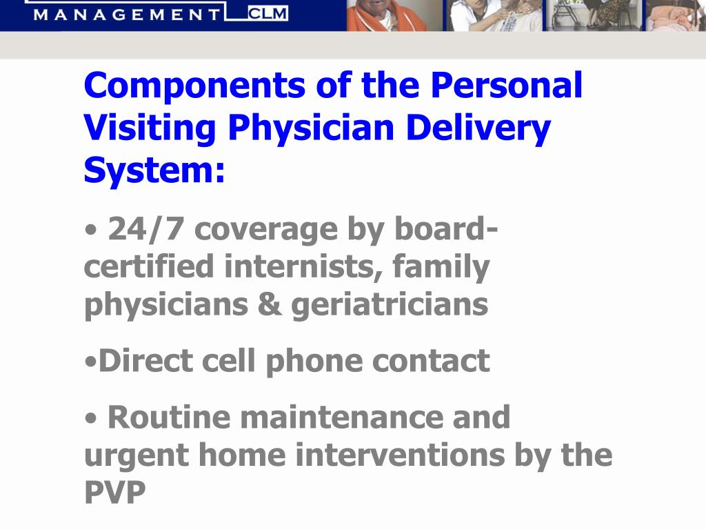 Components of the Personal Visiting Physician Delivery System: