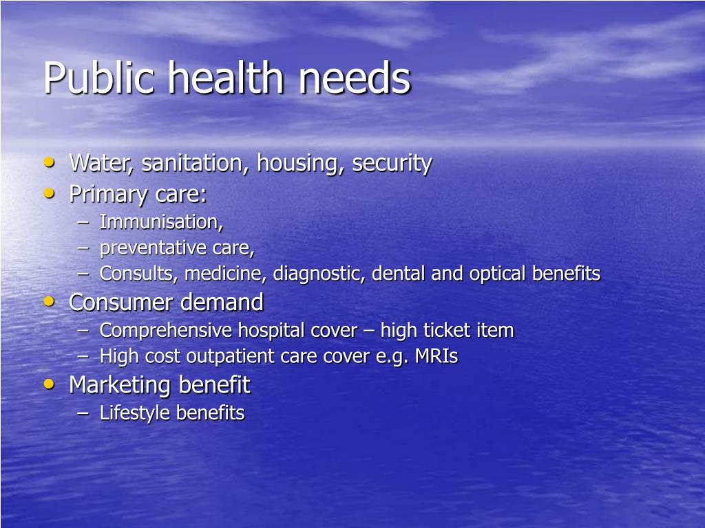 Public health needs