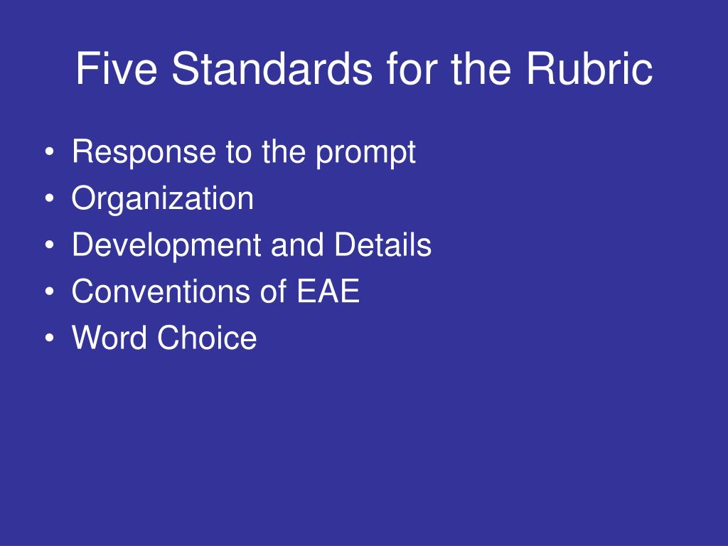 Five Standards for the Rubric