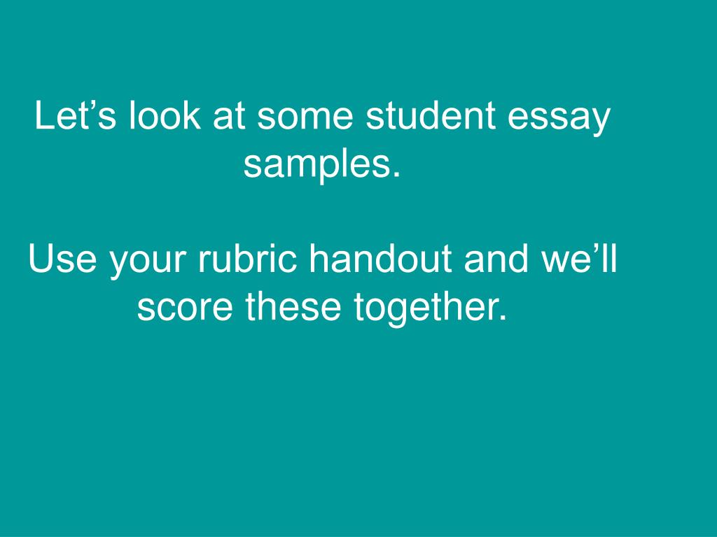 Let's look at some student essay samples.