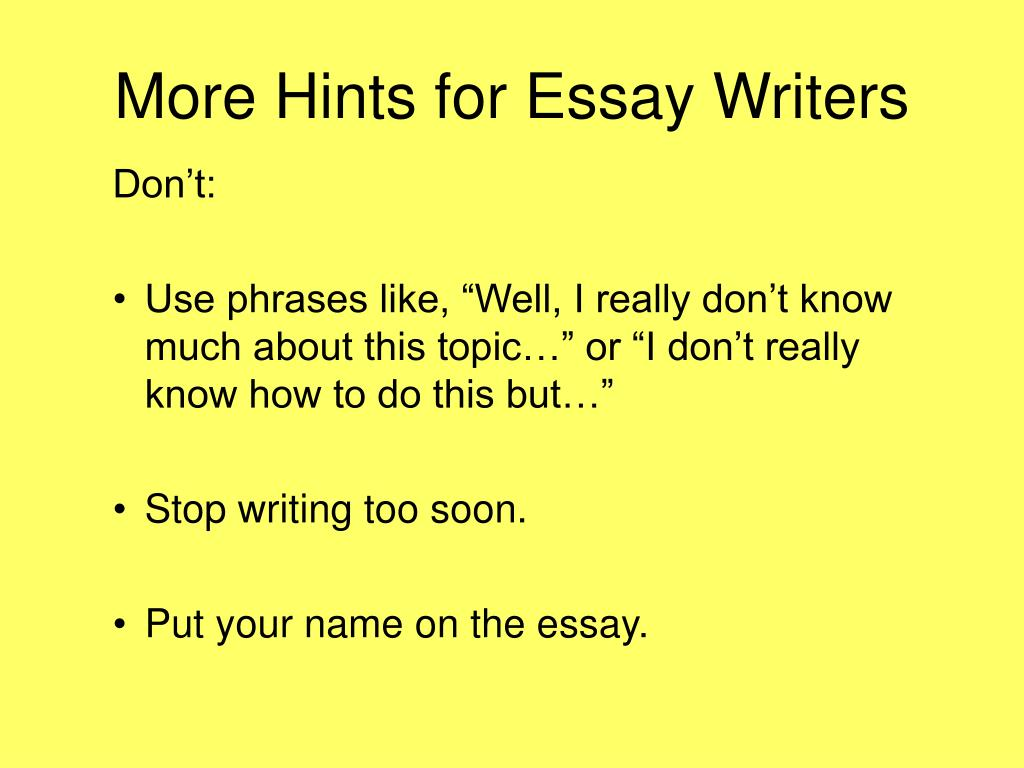 More Hints for Essay Writers