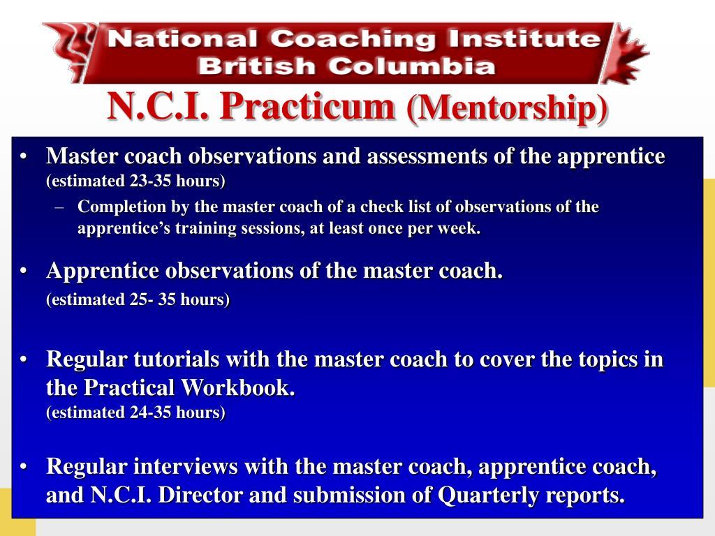 N.C.I. Practicum