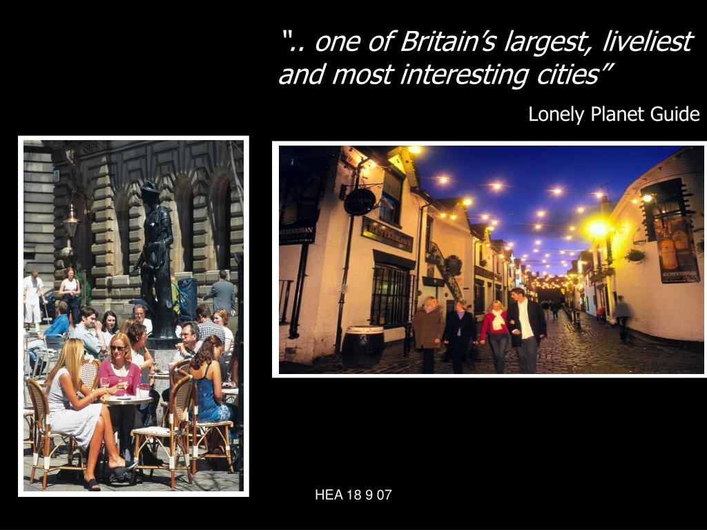 """.. one of Britain's largest, liveliest and most interesting cities"""