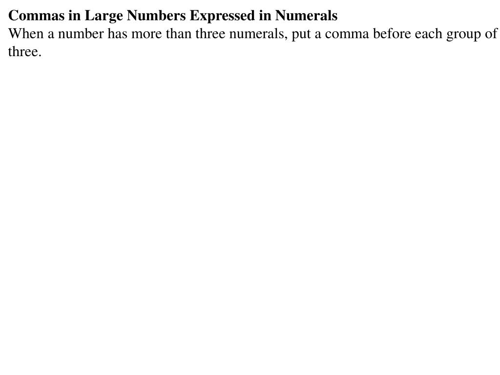 Commas in Large Numbers Expressed in Numerals