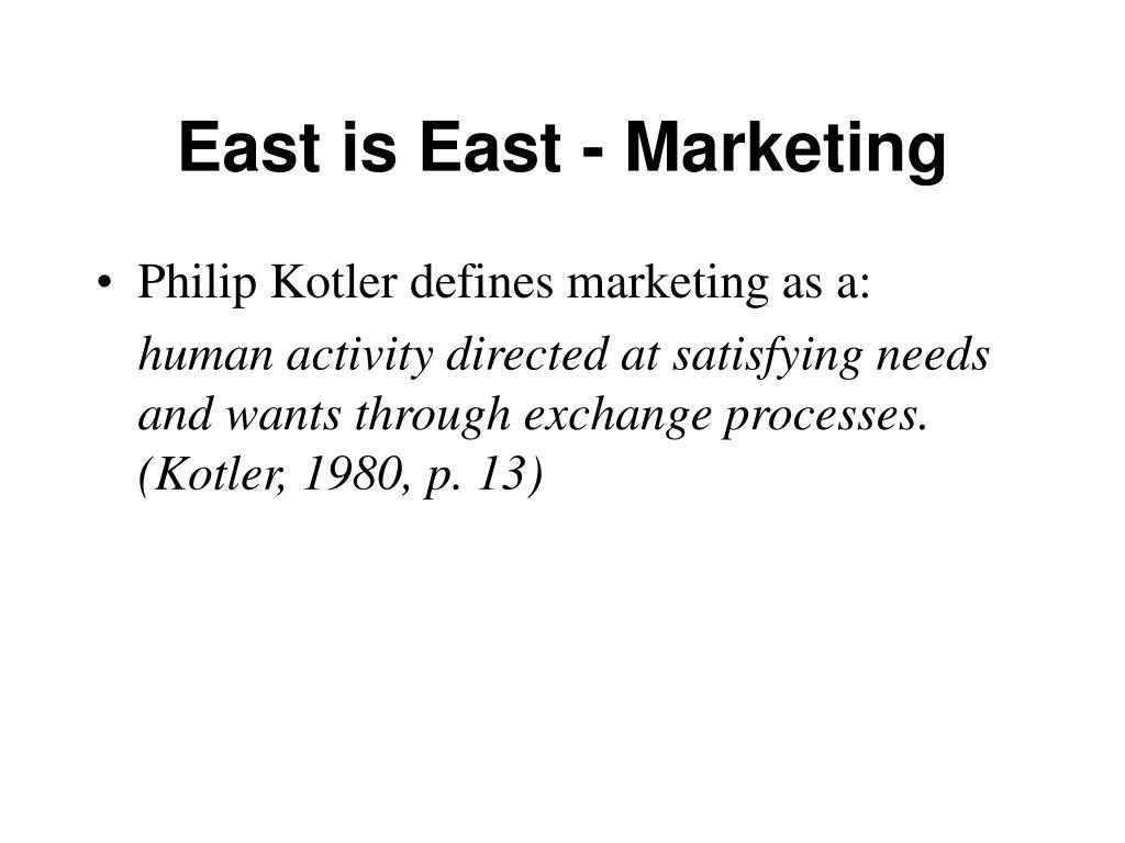 East is East - Marketing