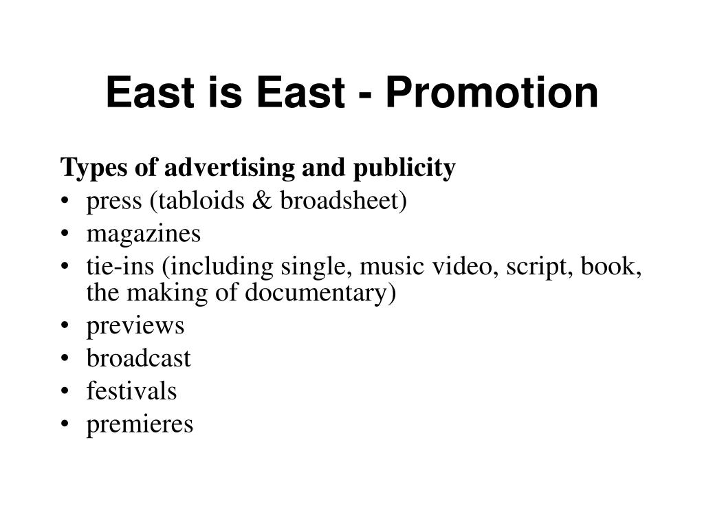 East is East - Promotion
