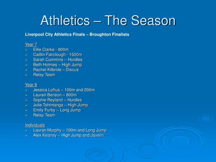 Athletics – The Season