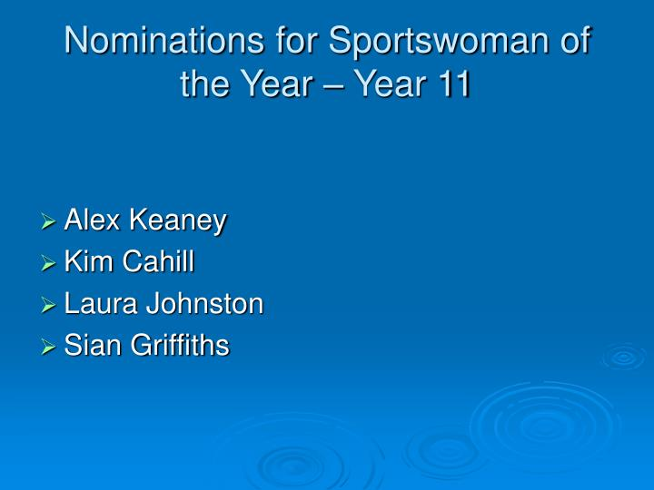 Nominations for Sportswoman of the Year – Year 11