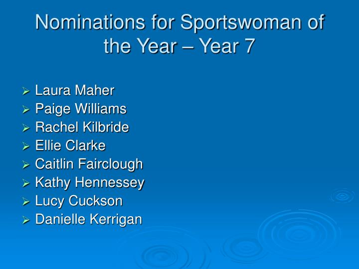 Nominations for Sportswoman of the Year – Year 7