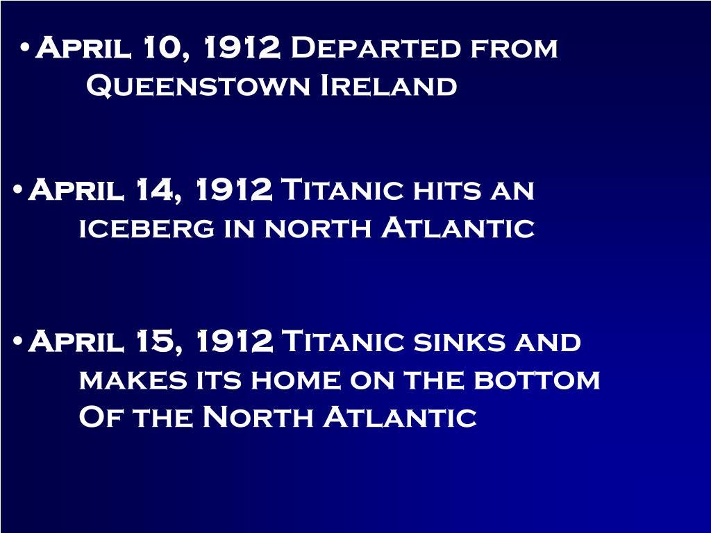 April 10, 1912