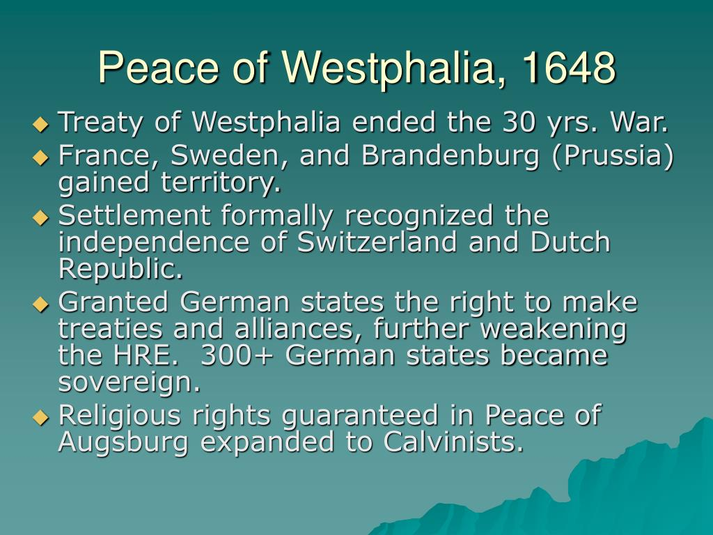 Peace of Westphalia, 1648