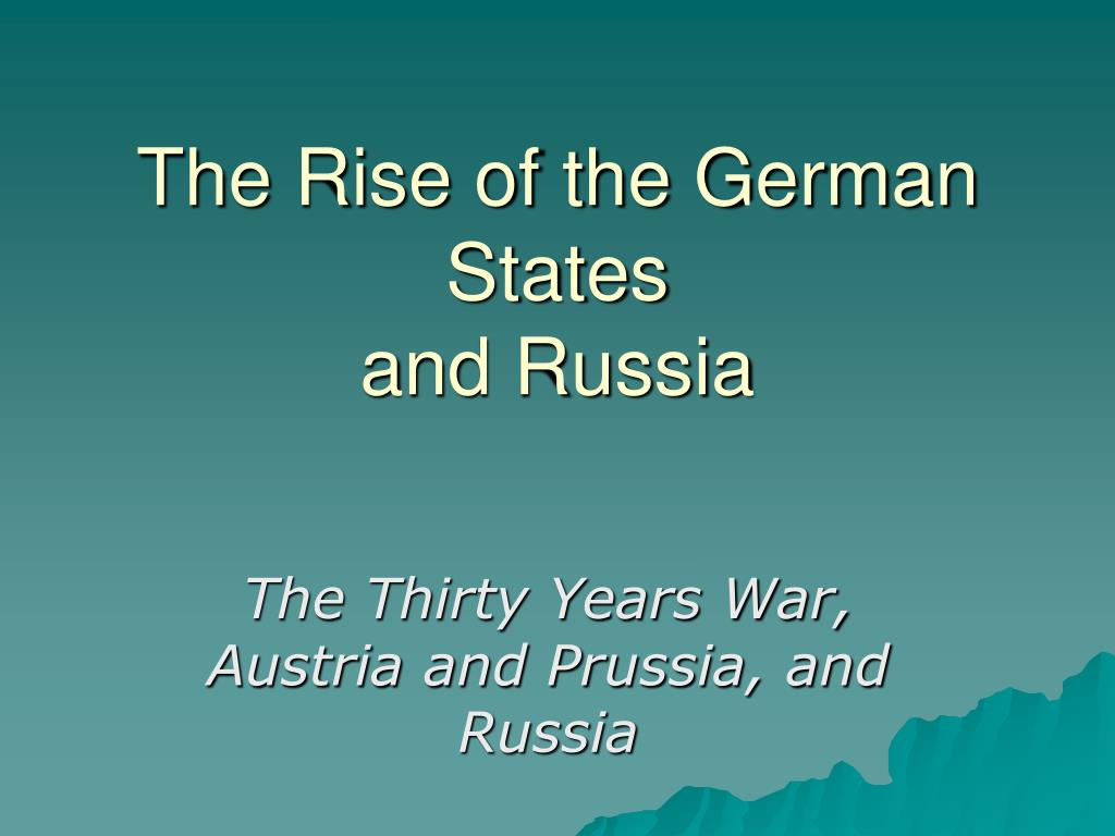 The Rise of the German States