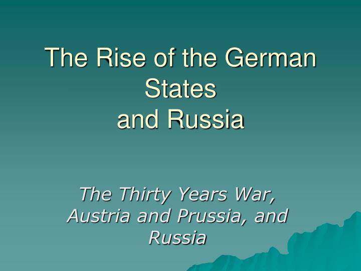 The rise of the german states and russia l.jpg