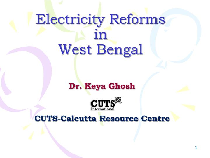 Electricity reforms in west bengal l.jpg