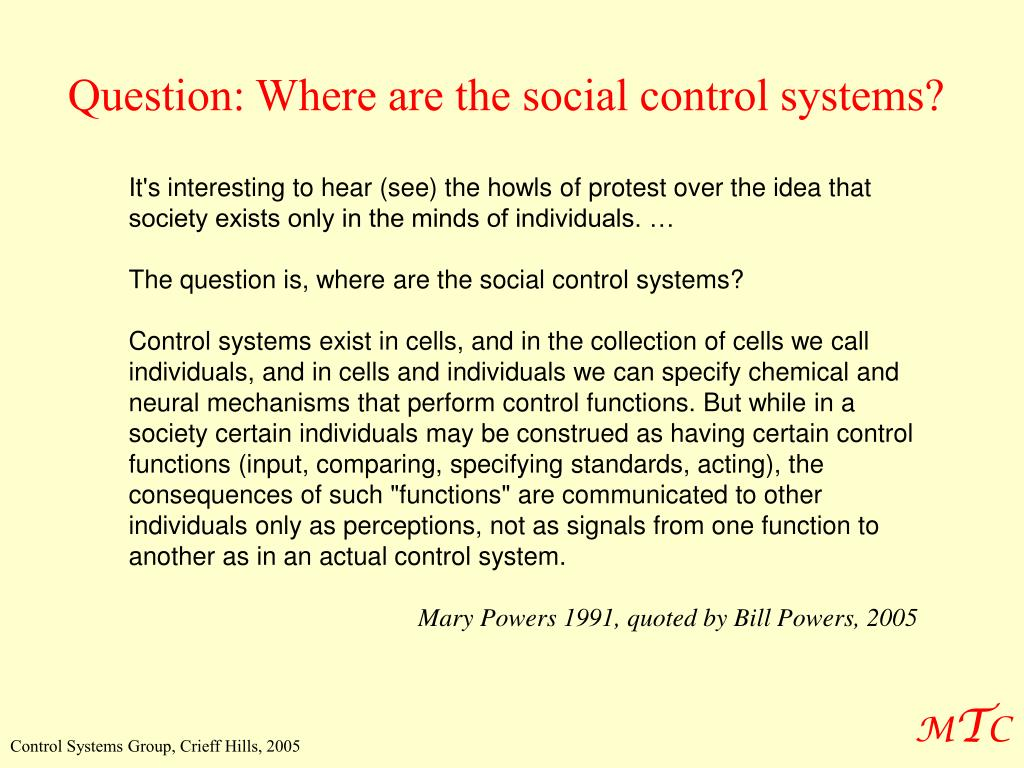 Question: Where are the social control systems?