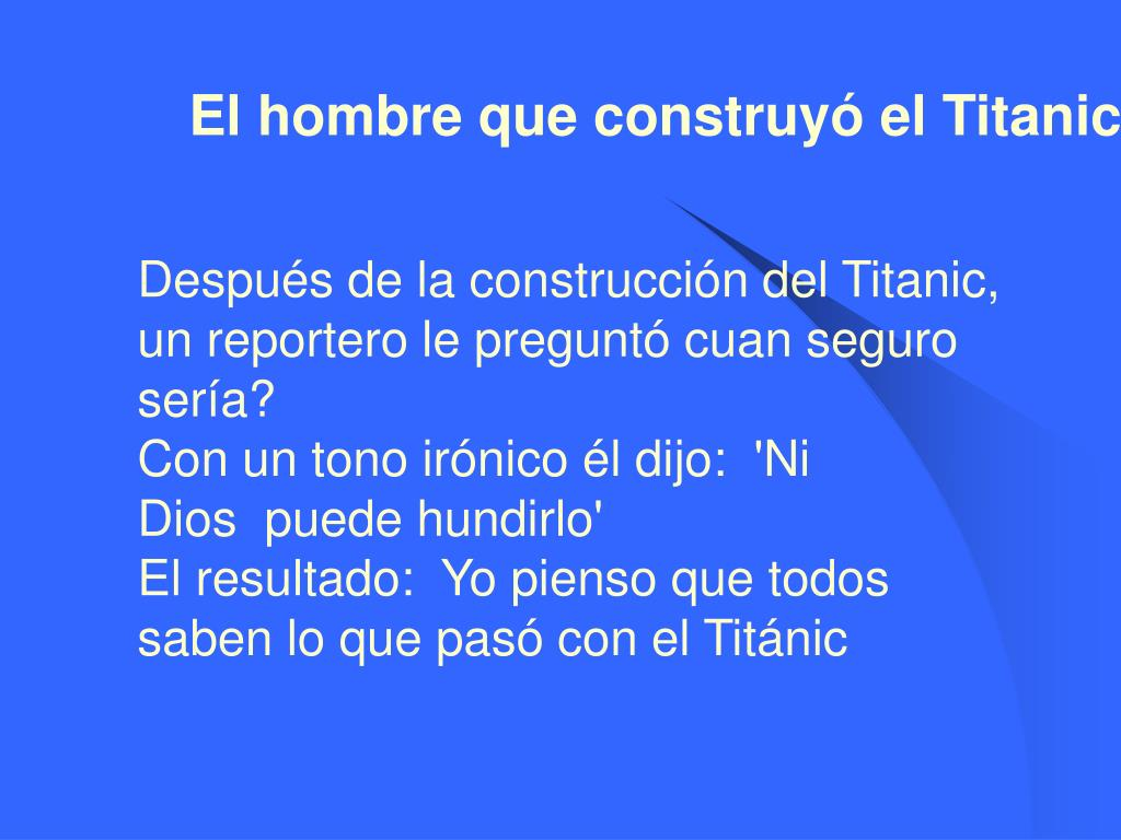 El hombre que construyó el Titanic