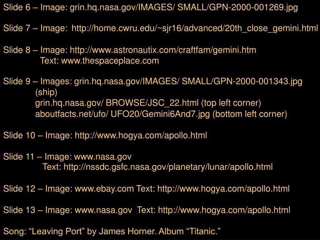 Slide 6 – Image: grin.hq.nasa.gov/IMAGES/ SMALL/GPN-2000-001269.jpg