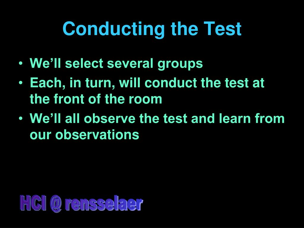 Conducting the Test