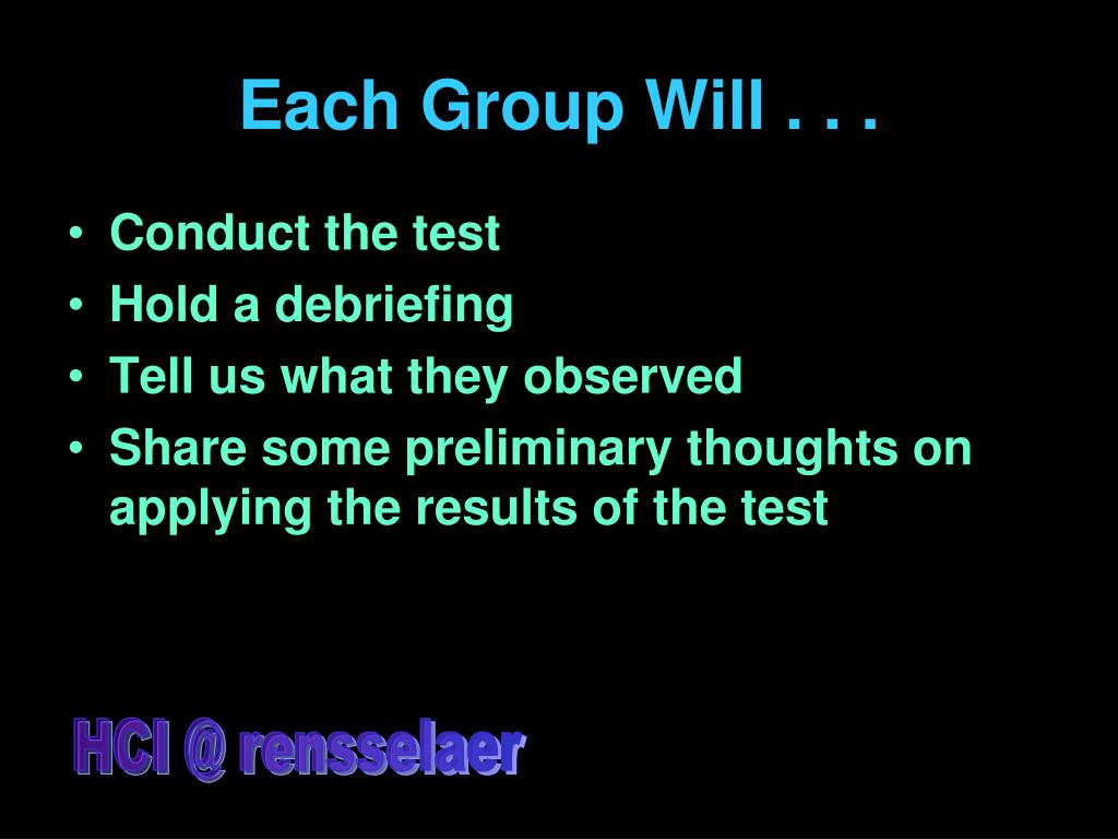 Each Group Will . . .