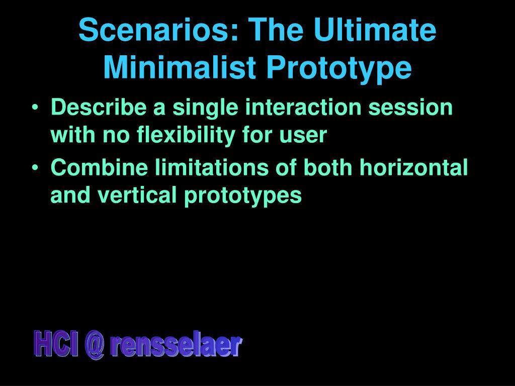 Scenarios: The Ultimate Minimalist Prototype