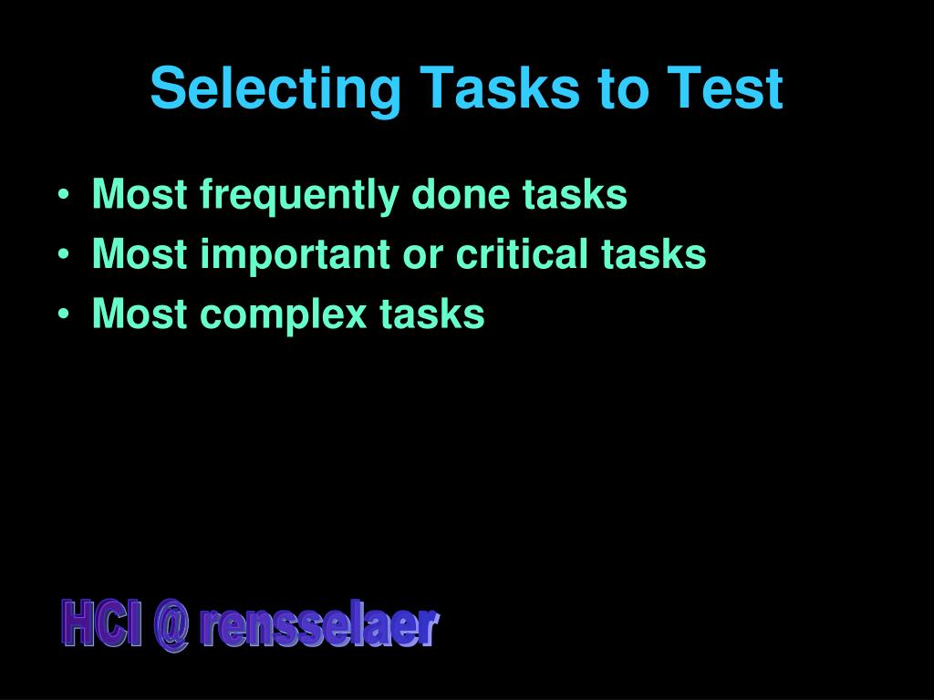 Selecting Tasks to Test