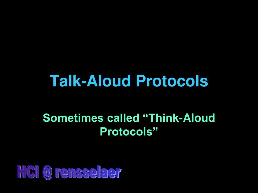 Talk-Aloud Protocols