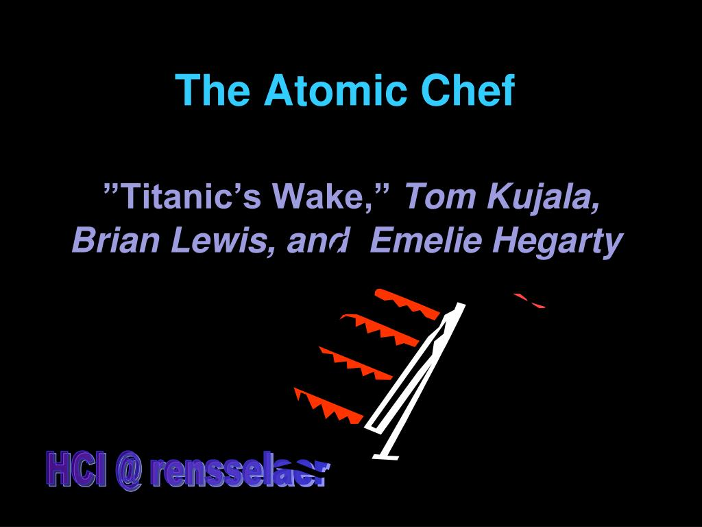 The Atomic Chef