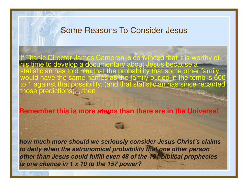 Some Reasons To Consider Jesus