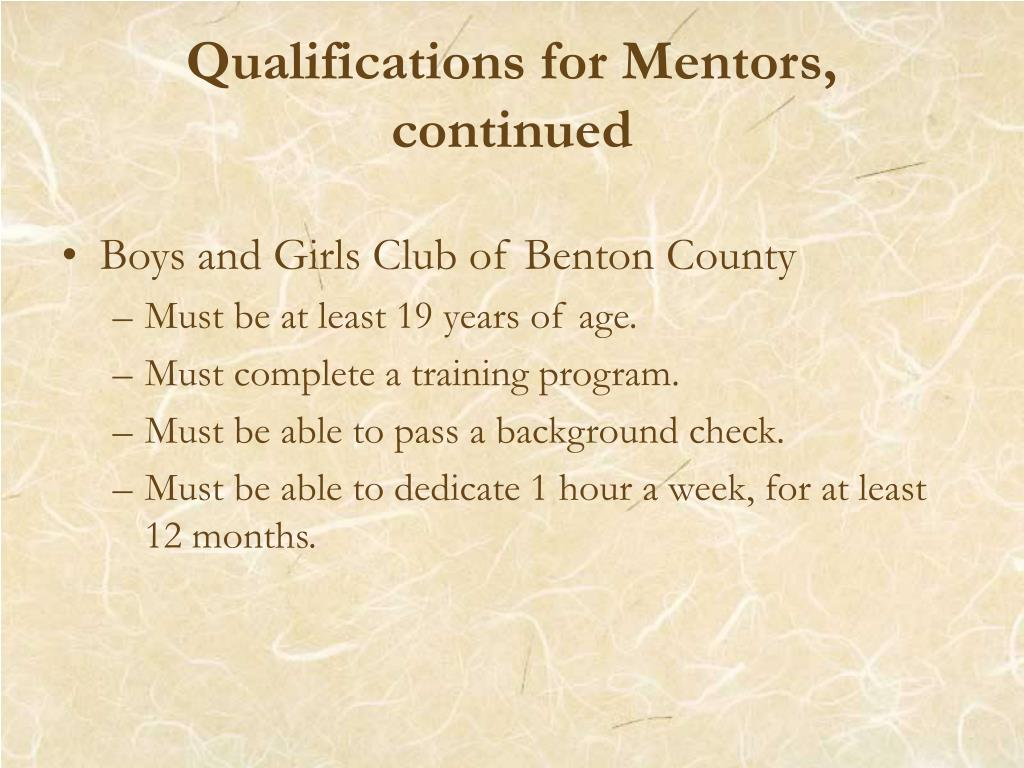 Qualifications for Mentors, continued