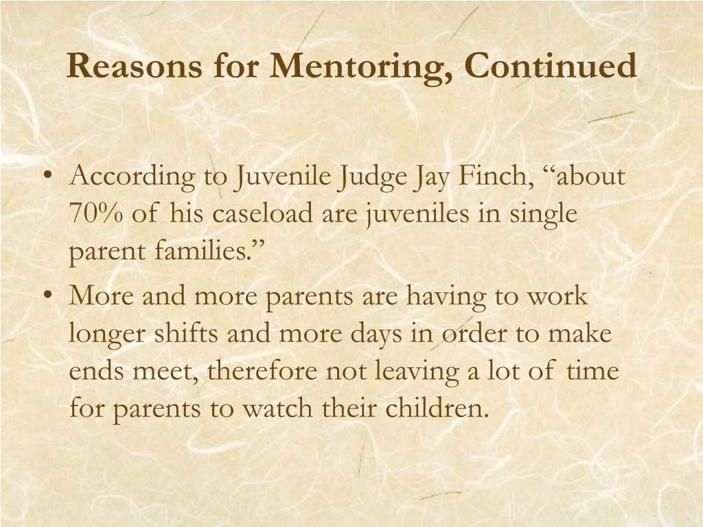 Reasons for Mentoring, Continued