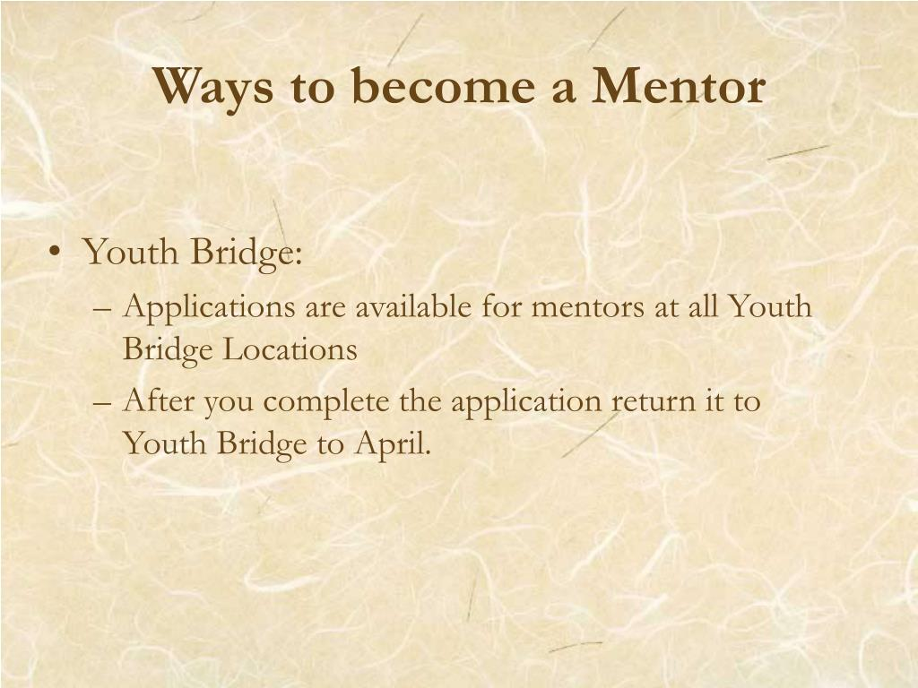 Ways to become a Mentor