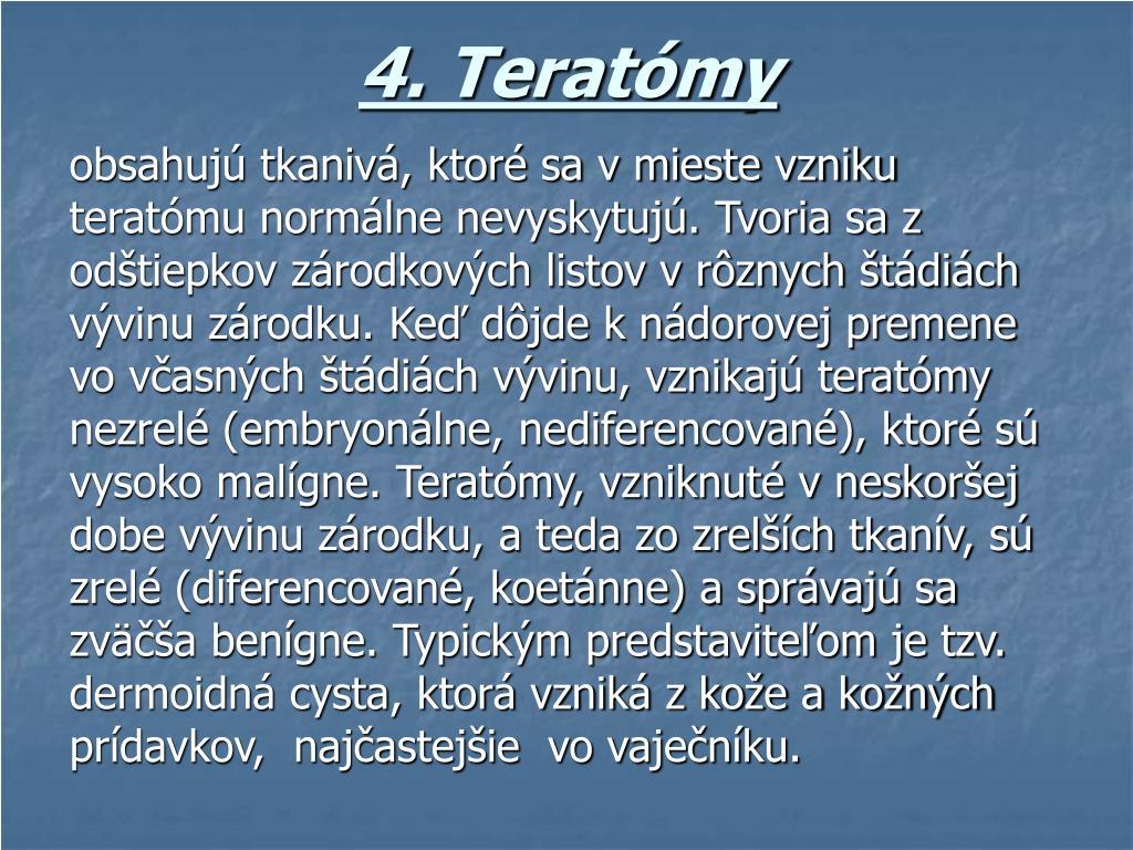 4. Teratómy