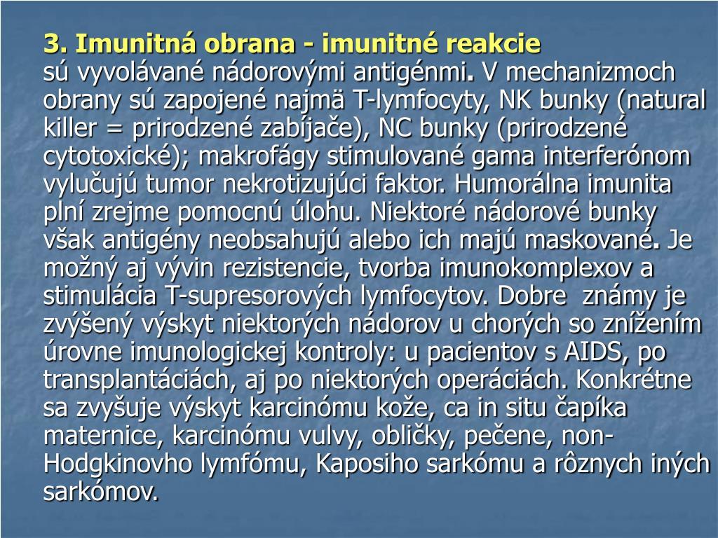 3. Imunitná obrana - imunitné reakcie
