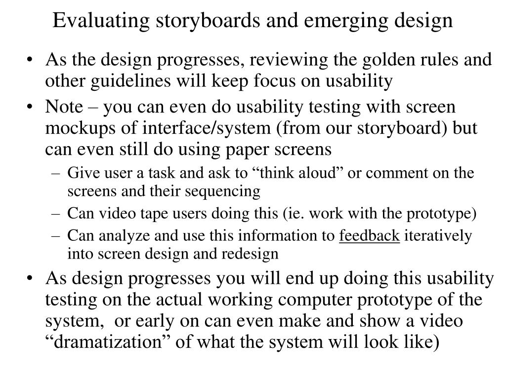 Evaluating storyboards and emerging design