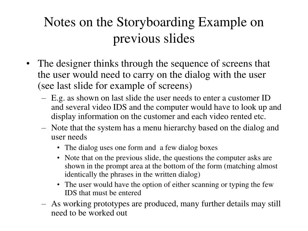 Notes on the Storyboarding Example on previous slides