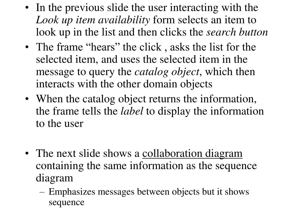 In the previous slide the user interacting with the