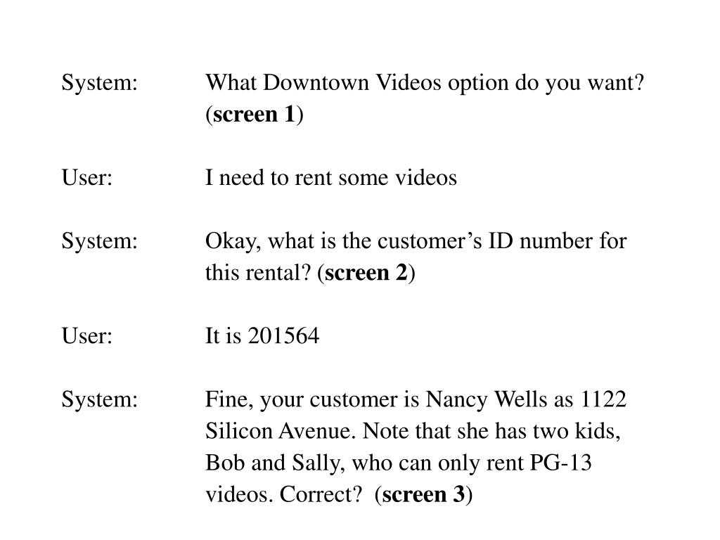 System:What Downtown Videos option do you want?