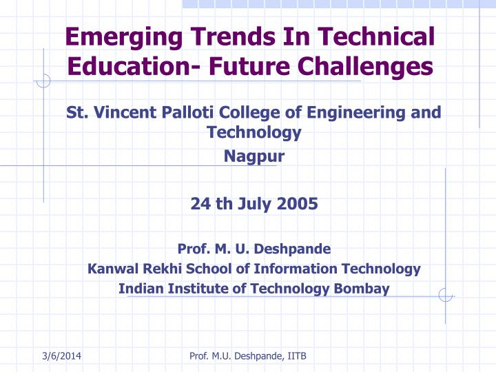 Emerging trends in technical education future challenges l.jpg