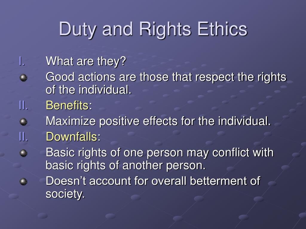 Duty and Rights Ethics
