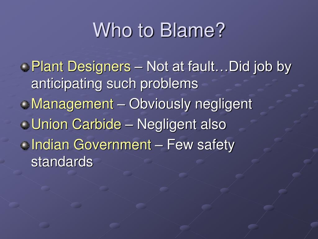 Who to Blame?