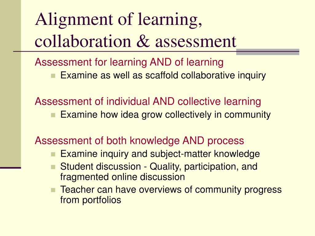 Alignment of learning, collaboration & assessment