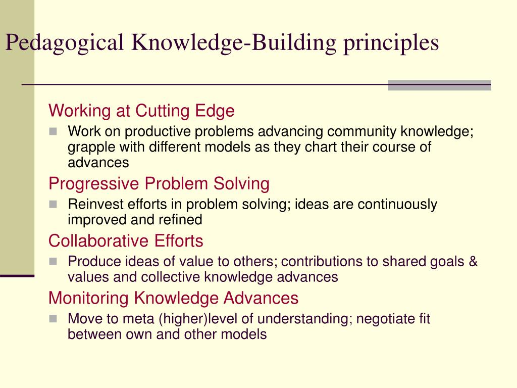 Pedagogical Knowledge-Building principles