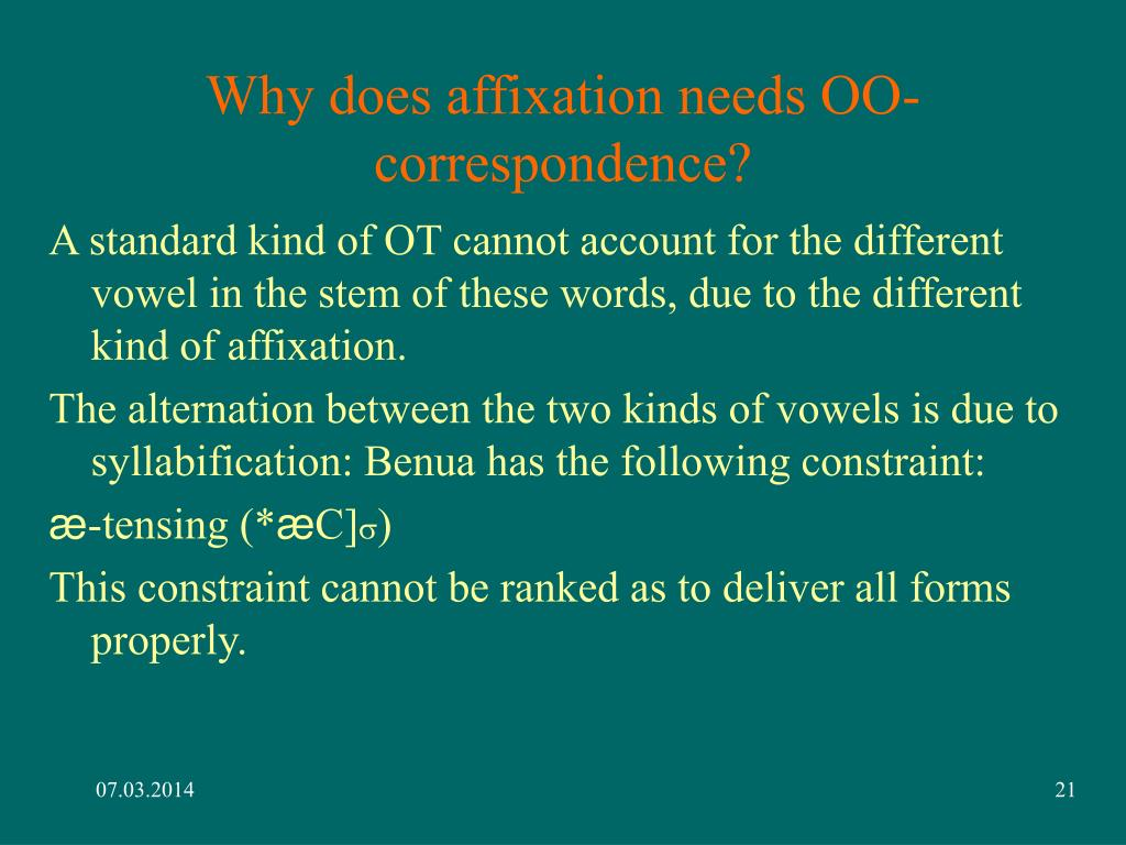 Why does affixation needs OO-correspondence?